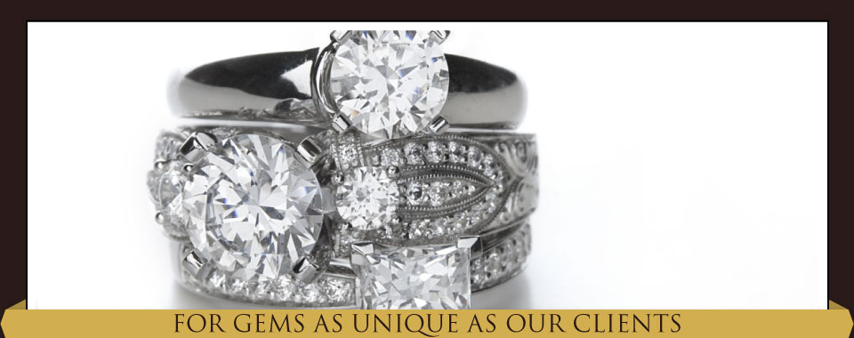 For Gems as Unique as Our Clients - diamond rings